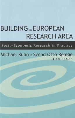 Building the European Research Area: Socio-Economic Research in Practice (Paperback)