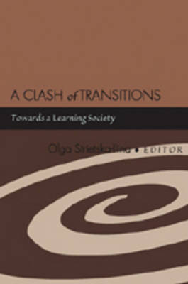 A Clash of Transitions: Towards a Learning Society (Paperback)