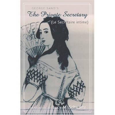 The Private Secretary (Le Secretaire Intime) (Hardback)