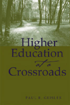Higher Education at a Crossroads - Higher Ed 16 (Paperback)