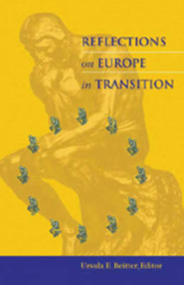 Reflections on Europe in Transition (Hardback)