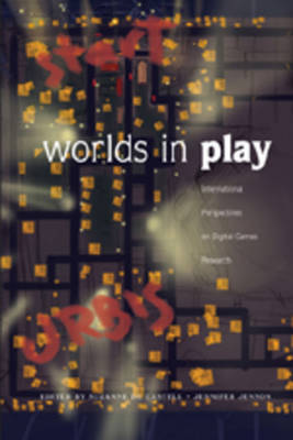 Worlds in Play: International Perspectives on Digital Games Research - New Literacies and Digital Epistemologies 21 (Paperback)