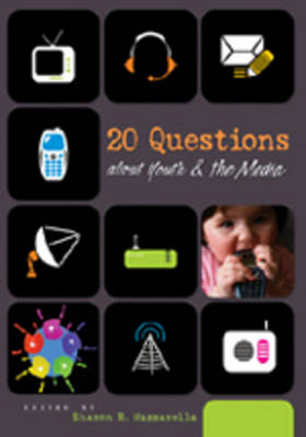 20 Questions About Youth and the Media (Hardback)