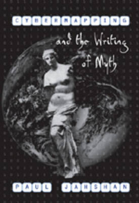 Cybermapping and the Writing of Myth (Hardback)