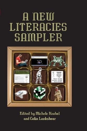 A New Literacies Sampler - New Literacies and Digital Epistemologies 29 (Paperback)