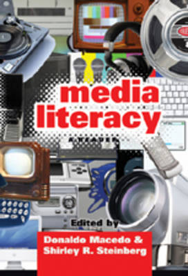 Media Literacy: A Reader (Hardback)