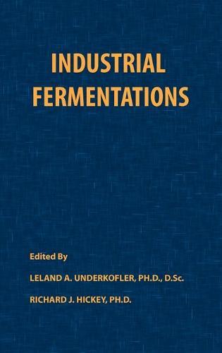 Industrial Fermentations (Hardback)