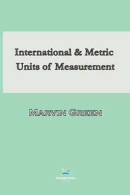 International and Metric Units of Measurement (Paperback)