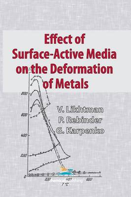 Effect of Surface-Active Media on the Deformation of Metals (Paperback)