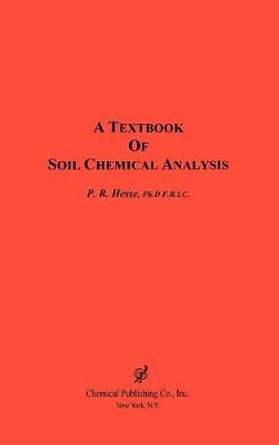 A Textbook of Soil Chemical Analysis (Hardback)