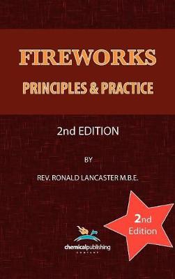 Fireworks: Principles and Practice (Hardback)