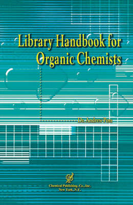 Library Handbook for Organic Chemists (Paperback)