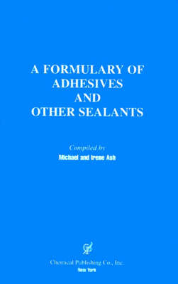 A Formulary of Adhesives and Sealants (Paperback)