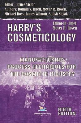 Manufacturing: Process Techniques for the Cosmetic Industry - Harry's Cosmeticology Focus Books (Paperback)