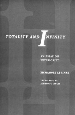 Totality and Infinity: An Essay on Exteriority (Paperback)