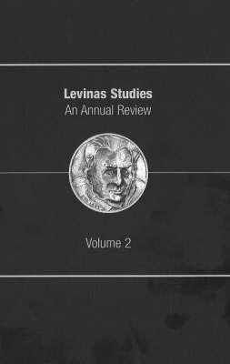 Levinas Studies: An Annual Review, Volume 2 (Hardback)