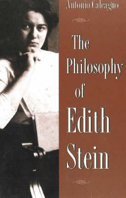 The Philosophy of Edith Stein (Hardback)