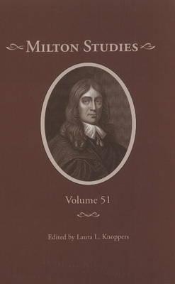 Milton Studies: Volume 51 (Hardback)