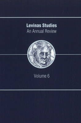 Levinas Studies: An Annual Review, Volume 6 (Paperback)