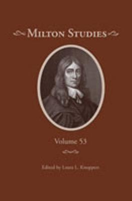 Milton Studies: Volume 53 (Hardback)