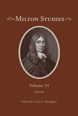 Milton Studies: Volume 54 (Hardback)