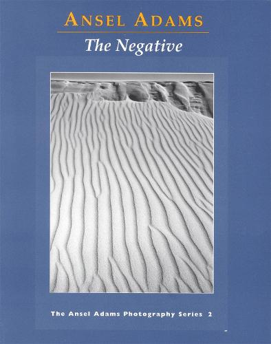 New Photo Series 2: Negative:: The Ansel Adams Photography Series 2 - Ansel Adams Photography (Paperback)