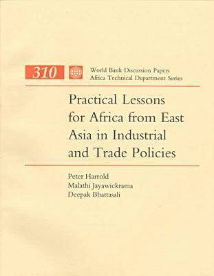 Practical Lessons for Africa from East Asia in Industrial and Trade Policies (Paperback)