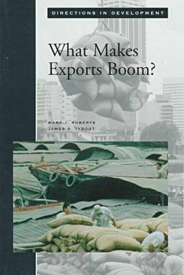What Makes Exports Boom? - Directions in Development - Human Development (Paperback)