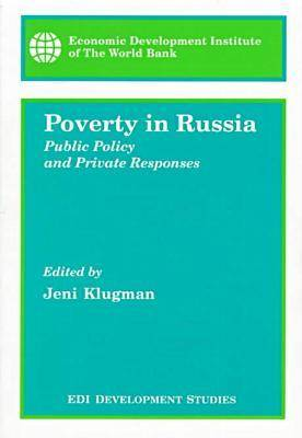 Poverty in Russia: Public Policy and Private Responses (Paperback)