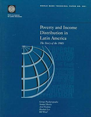 Poverty and Income Distribution in Latin America: The Story of the 1980s (Paperback)