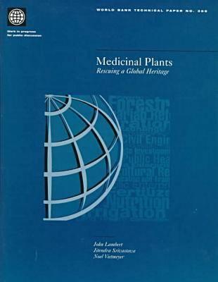 Medicinal Plants: Rescuing a Global Heritage (Paperback)