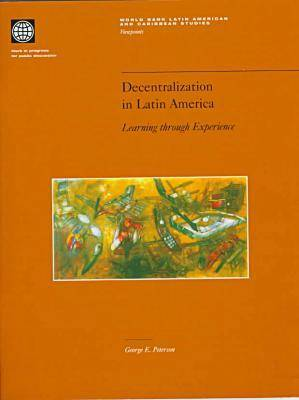 Decentralization in Latin America: Learning Through Experience (Paperback)