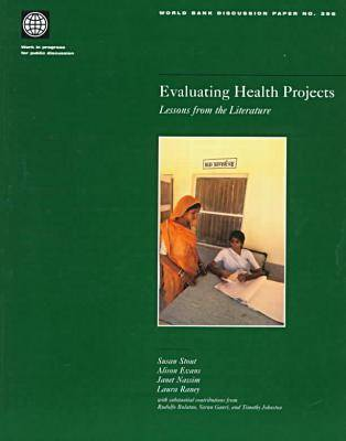 Evaluating Health Projects: Lessons from the Literature (Paperback)