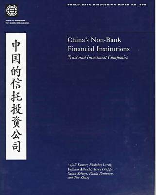 China's Non-bank Financial Institutions: Trust and Investment Companies (Paperback)
