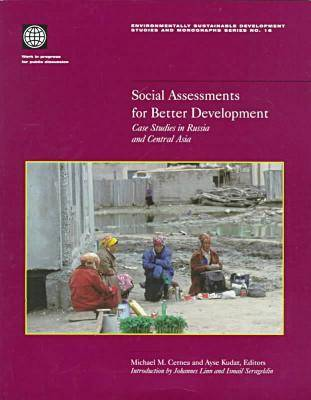 Social Assessments for Better Development: Case Studies in Russia and Central Asia (Paperback)
