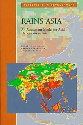 Rains - Asia: Assessment Model for Acid Deposition in Asia - Directions in Development - Human Development (Paperback)