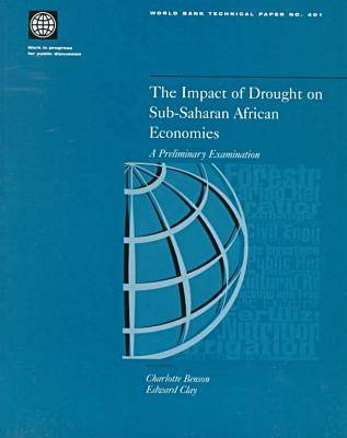 The Impact of Drought on Sub-Saharan African Economies: A Preliminary Examination - World Bank Technical Paper (Paperback)