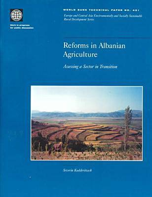 Reforms in Albanian Agriculture: Assessing a Sector in Transition (Paperback)