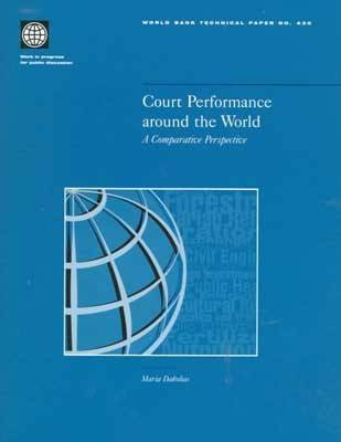 Court Performance Around the World: A Comparative Perspective - World Bank Technical Paper (Hardback)