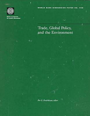 Trade, Global Policy, and the Environment (Paperback)