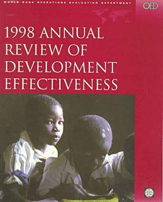 Annual Review of Development Effectiveness 1998 (Paperback)