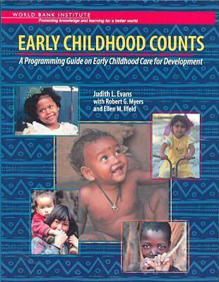 Early Childhood Counts: A Programming Guide on Early Childhood Care for Development (Paperback)
