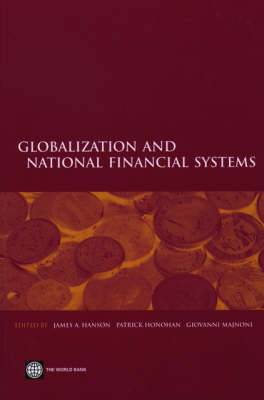 Globalization and National Financial Systems (Paperback)