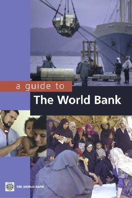 A Guide to the World Bank (Paperback)