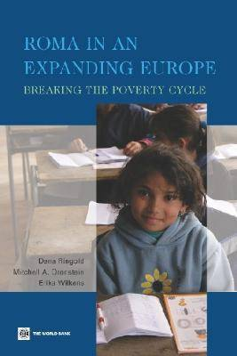 Roma in an Expanding Europe: Breaking the Poverty Cycle (Paperback)