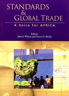Standards and Global Trade: A Voice for Africa (Paperback)