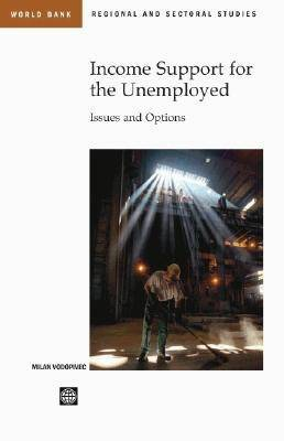 Income Support Systems for the Unemployed: Issues and Options (Paperback)
