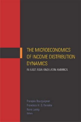 The Microeconomics of Income Distribution Dynamics in East Asia and Latin America (Paperback)