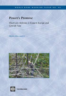 Power's Promise: Electricity Reforms in Eastern Europe and Central Asia - World Bank Working Paper No. 40