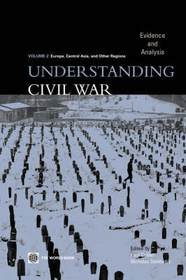 Understanding Civil War: Evidence and Analysis - Europe, Central Asia, and Other Regions (Paperback)